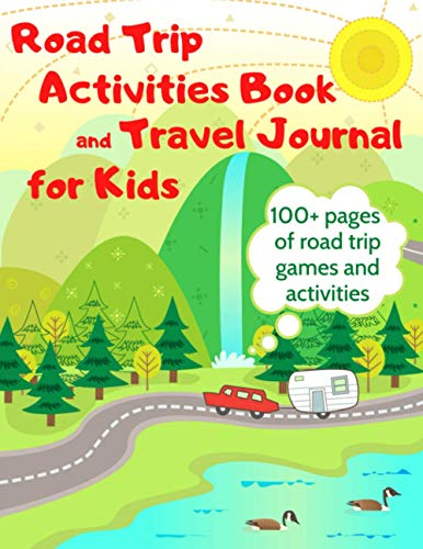 Compare Textbook Prices for Road Trip Activities Book and Travel Journal for Kids. 100+ Pages of Road Trip Games and Activities  ISBN 9798726815152 by Veronica, Teacher,Veronica, Teacher
