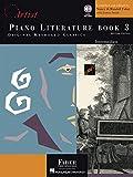 Piano Literature - Book 3: Developing Artist Original Keyboard Classics Intermediate Level (The Developing Artist Library)