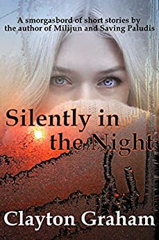 Silently in the Night by [Clayton Graham]