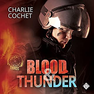 Blood & Thunder     (THIRDS Book 2)              Written by:                                                                                                                                 Charlie Cochet                               Narrated by:                                                                                                                                 Mark Westfield                      Length: 7 hrs and 50 mins     3 ratings     Overall 5.0