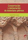 Conservación y restauración De Materiales Pétreos: 54 (Gestión, Intervención y Preservación del Patrimonio Cultural)