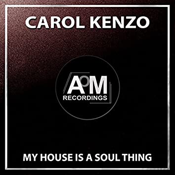 My House Is A Soul Thing (Toney D House Mix)
