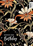Birthday Reminder Book: A5 Medium Notebook for Recording Birthdays and Anniversaries   Monthly Index   Nouveau Art Style Flower Design Black