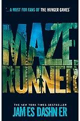 The Maze Runner (Maze Runner Series Book 1) Kindle Edition