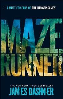 The Maze Runner (Maze Runner Series Book 1)