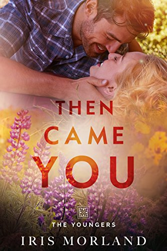 Then Came You (The Youngers Book 1)