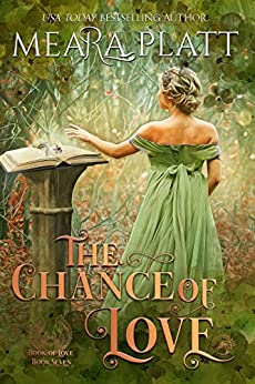 The Chance of Love (The Book of Love 7) by [Meara Platt]