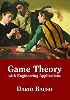 Game Theory with Engineering Applications (Advances in Design and Control, Series Number 30)