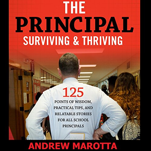 The Principal: Surviving & Thriving audiobook cover art