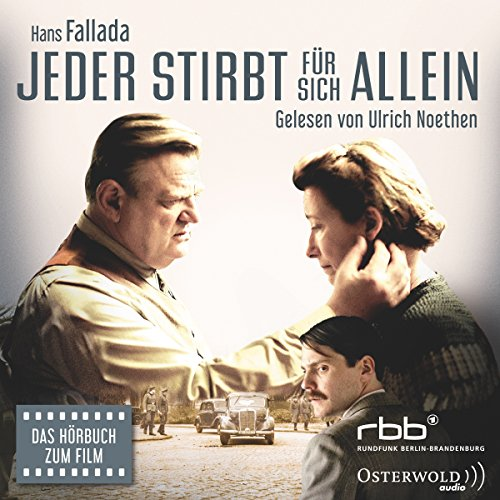 Jeder stirbt für sich allein                   By:                                                                                                                                 Hans Fallada                               Narrated by:                                                                                                                                 Ulrich Noethen                      Length: 9 hrs and 23 mins     8 ratings     Overall 4.9