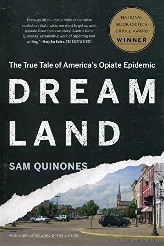 Dreamland: The True Tale of America's Opiate Epidemic
