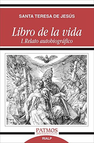 Libro De La Vida I. Relato Autobiografic (Patmos)