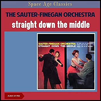 Straight Down the Middle (Album of 1958)