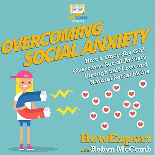 Overcoming Social Anxiety  By  cover art