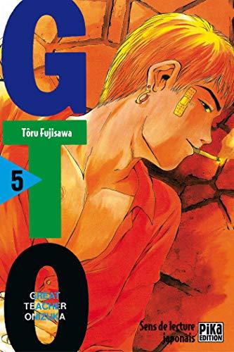 GTO (Great Teacher Onizuka), tome 5