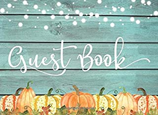 Guest Book: Wedding, Bridal Shower, Baby Shower, Anniversary or Birthday Party — Rustic Teal Wood Pumpkins