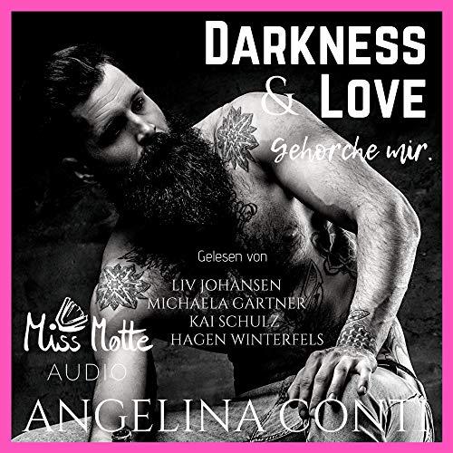 Darkness & LOVE. Gehorche mir. Titelbild