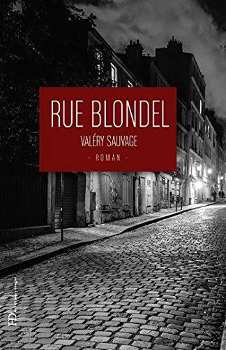 Rue Blondel (Littérature) (French Edition)