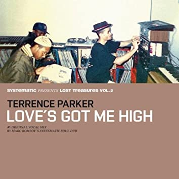 Love's Got Me High (Systematic Presents Lost Treasures, Vol. 2)