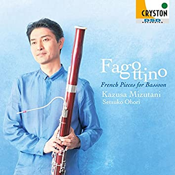Fagottino - French Pieces for Bassoon -