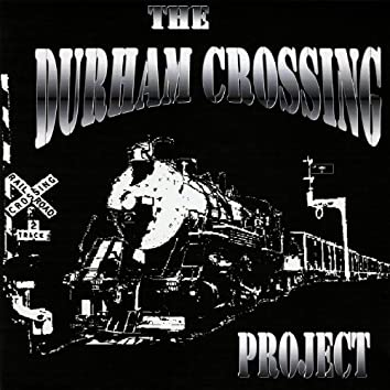 The Durham Crossing Project