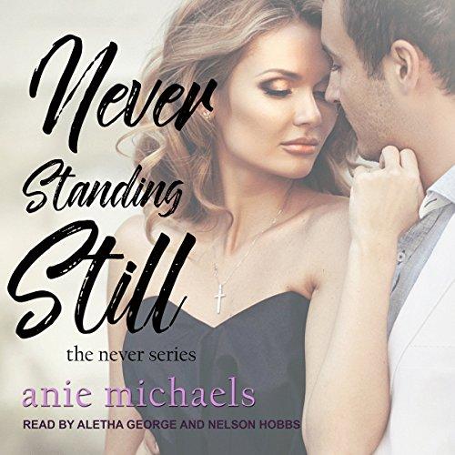 Never Standing Still audiobook cover art