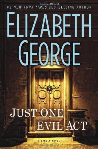 Image of Just One Evil Act: A Lynley Novel (Inspector Lynley)