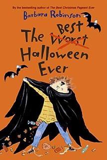 The Best Halloween Ever (The Herdmans series Book 3)