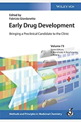 Early Drug Development: Bringing a Preclinical Candidate to the Clinic (Methods & Principles in Medicinal Chemistry) Kindle Edition