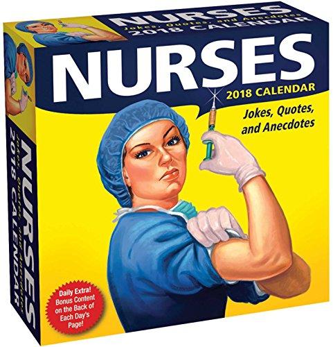 Nurses 2018 Day-to-Day Calendar: Jokes, Quotes, and Anecdotes