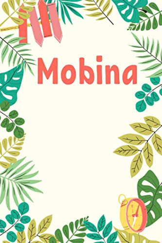 Mobina: Composition Notebook Gift, Mobina name gifts, Personalized Journal Gift for Mobina, Gift Idea for Mobina, 120 Pages