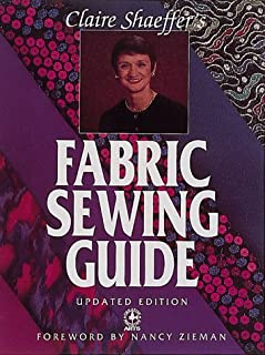Claire Shaeffer's Fabric Sewing Guide (Creative Machine Arts)