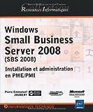 Windows Small Business Server 2008 (SBS) Installation et administration en PME/PMI