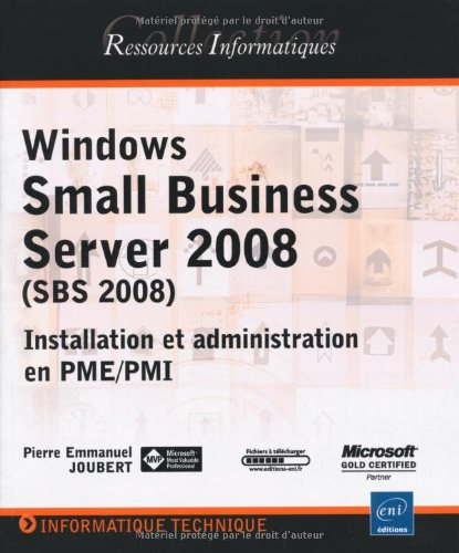 Windows Small Business Server 2008 (SBS) - Installation et administration en PME/PMI