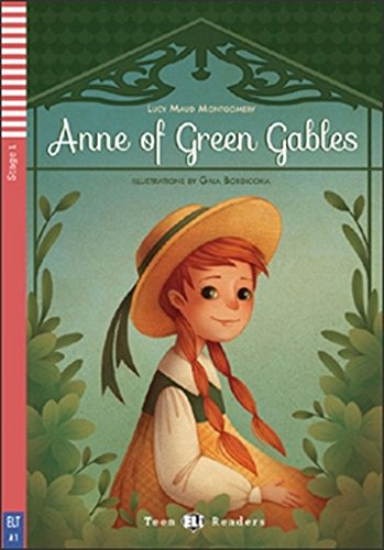 Anne of Green Gables. Con espansione online [Lingua inglese]: Anne of Green Gables + downloadable audio