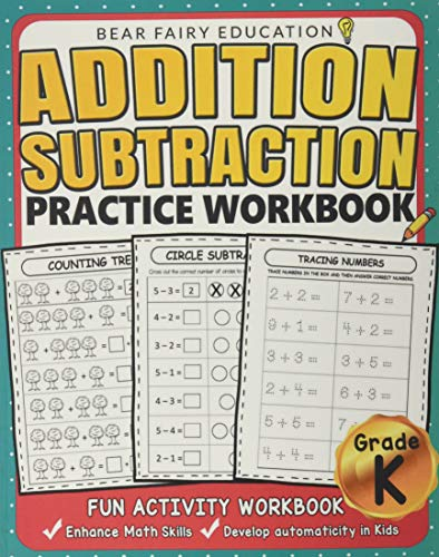 Addition Subtraction Practice Workbook .: Kindergarten books, Activity Workbook for Kids, Kindergart