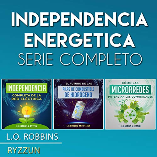 Independencia Energetica Serie Completo [Energy Independence Complete Series] cover art