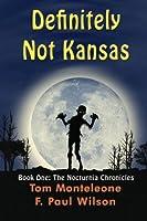 Definitely Not Kansas 1880325004 Book Cover