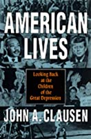 American Lives: Looking Back at the Children of the Great Depression