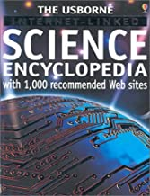 Science Encyclopedia (Usborne Internet-Linked Discovery Program)