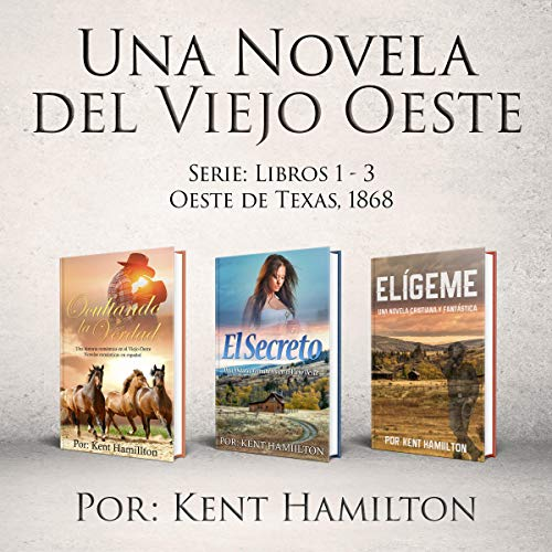 Una Novela del Viejo Oeste Serie [ A Novel of the Old West Series] audiobook cover art