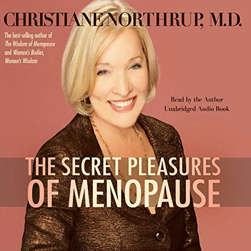 The Secret Pleasures of Menopause audiobook cover art
