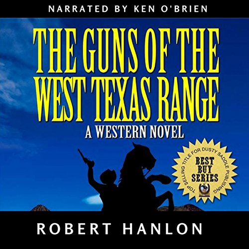 The Guns of the West Texas Range audiobook cover art