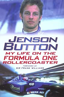 Jenson Button: My Life on the Formula One Roller Coaster