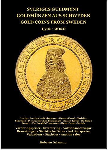 Gietl Goldmünzen aus Schweden