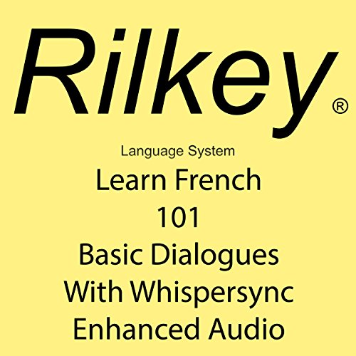 Learn French 101 Basic Dialogues with Whispersync Enhanced Audio audiobook cover art