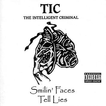 Smilin'faces Tell Lies