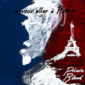 Je Veux Aller À Paris