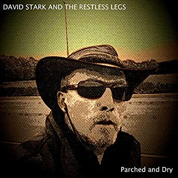Parched and Dry