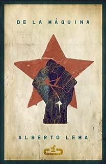 De la máquina (Spanish Edition)